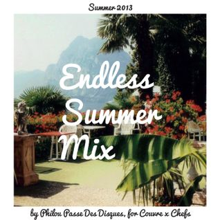 Endless Summer Mix, By Philou for CxC