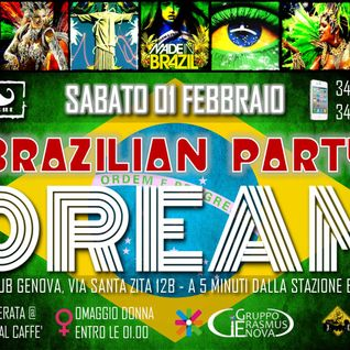Max P DJ live @ Dream - Brazilian Party - Sabato 01 Febbraio 2014