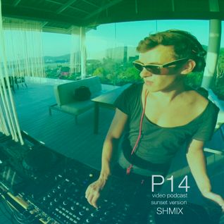 P14 video podcast - Shmix (Sunset version)