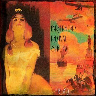 Britpop Revival Show #169 7th September 2016