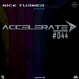 Nick Turner - ACCELERATE #044