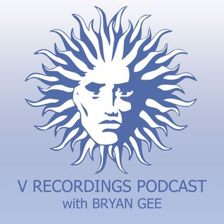 V Recordings Podcast 001 with Bryan Gee