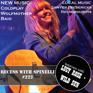 RECESS with SPINELLI #222, Lucy Rose + Wild Sun