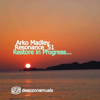 Arko Madley - Resonance 051 (2016-03-30)