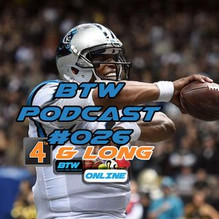 BTW Podcast #026 (4th & Long)