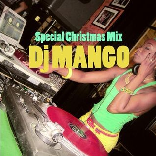 Special Christmas Mix - Dj Mango