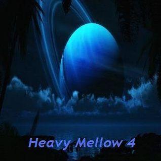 Heavy Mellow 4