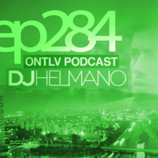ONTLV PODCAST - Trance From Tel-Aviv - Episode 284 - Mixed By DJ Helmano