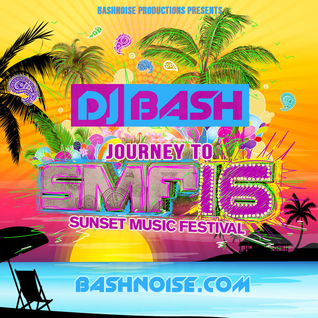 DJ Bash - Journey to Sunset 2016