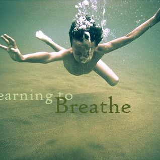 Just Breathe....
