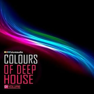 COLOURS OF DEEP HOUSE