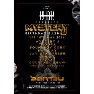 @DJMYSTERYJ - Birthday Bash 14th May 2016