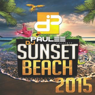 DJ PAULEE - SUNSET BEACH 2015