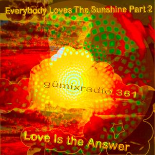 "gümixradio 361 ""Everybody Loves The Sunshine"" Part 2"