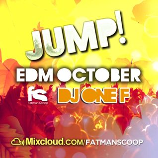 Fatman Scoop & DJ OneF - Jump EDM October