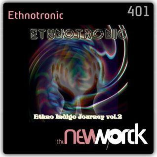 The New Worck 401 - Ethnotronic - Ethno Indigo Journey Vol.2