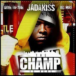 Green Lantern & Big Mike - Jadakiss- The Champ Is Here (2004)