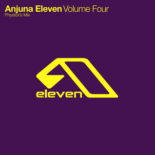 Anjuna Eleven - Volume Four: Physicx