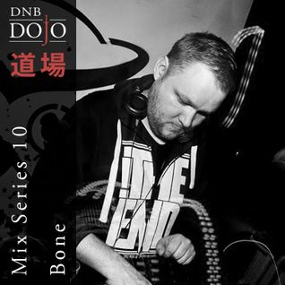 DNB Dojo Mix Series 10: Bone