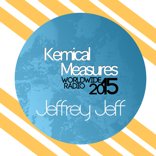 Kemical Measures AUG 2015 |  Jeffrey Jeff