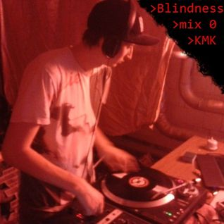 Blindness mix 0 - KMK