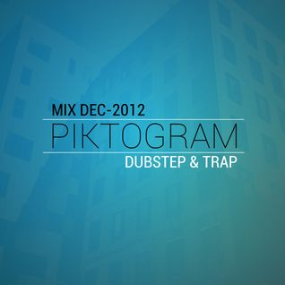 Piktogram - Dubstep/Trap Mix 2012