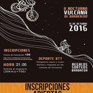 Deporte: II MARCHA NOCTURNA BTT VULCANA DE BARAKALDO (Entrevista de presentación)