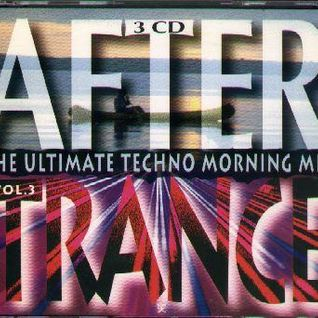 After Trance Vol.3 (The Ultimate Techno Morning Mix 1995)