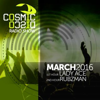 Cosmic Disco Radioshow - MARCH 2016