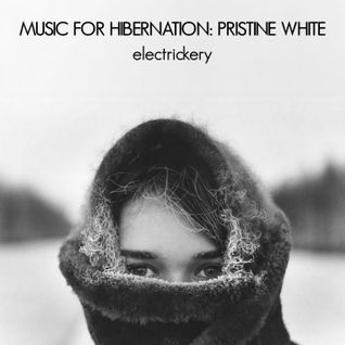 Music For Hibernation: Pristine White