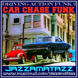 CAR CHASE FUNK - Driving Action Funk vol.2