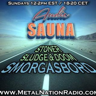 12/06/2015 Audio Sauna Stoner, Sludge and Doom Smorgasbord