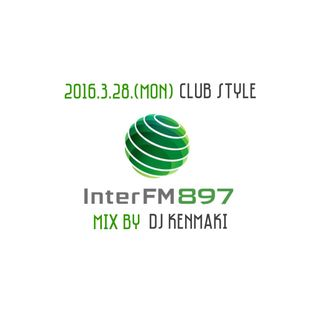 InterFM_ClubStyle_2016/3/28