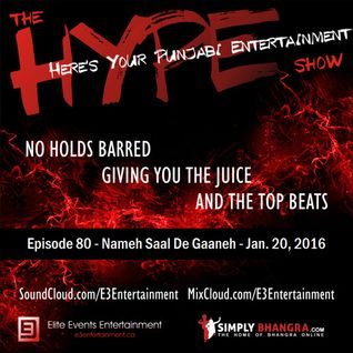 The HYPE Show - EPISODE 080 - Nameh Saal De Gaaneh