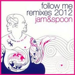 JAM&SPOON Follow me re-edit 2013