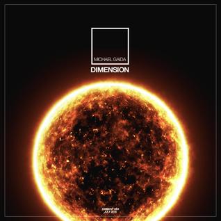 Dimension By Michael Gaida [Ambient & Drone   July 2016]