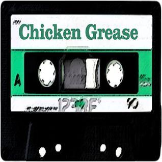 Chicken Grease Vol.1