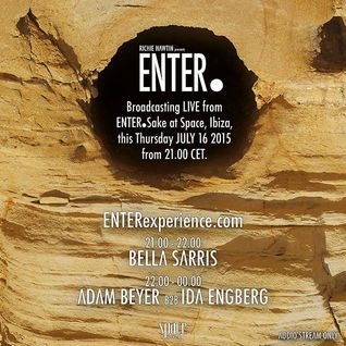 Adam Beyer B2B Ida Engberg - Live At ENTER.Sake, Week 3, Space (Ibiza) - 16-Jul-2015