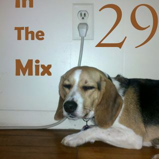 In the mix 29- Feb 2, 2012