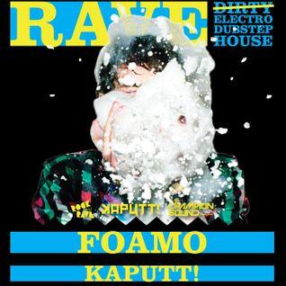 FOAMO - EXLUSIVE ROCKnRAVE MIX
