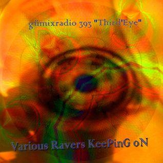 "gümixradio 393 ""Third'EyeMiX"""