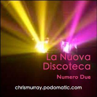 La Nuova Discoteca Numero Due