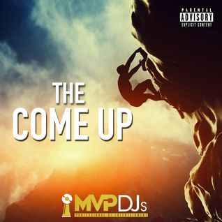The Come Up Mixtape