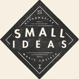 Small Ideas Radio Show: The Proto-Show [28/2/16]