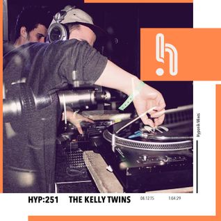 Hyp 251: The Kelly Twins