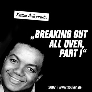 Kristian Auth - Breaking out all over, Part I (2007)