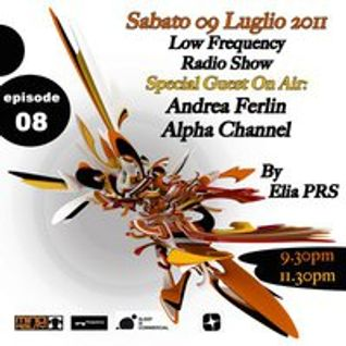 ALPHA CHANNEL @ LOW FREQUENCY RADIO SHOW EPISODE 8 09-07-2011