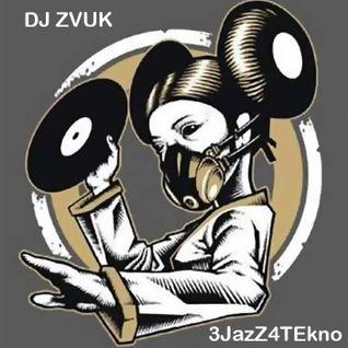 DJ Zvuk - 3Jazz4Tekno