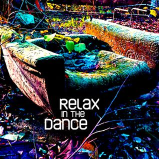 Relax in the Dance