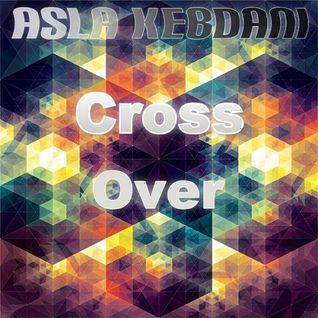 Asla Kebdani - Cross Over #003